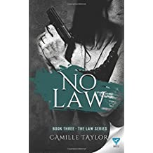 No Law (Law Series) (Volume 3) by Camille Taylor (2016-03-25)