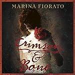 Crimson and Bone | Marina Fiorato