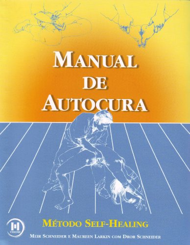 Manual de Autocura. Método Self-Healing - Volume 1