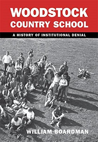 Download WCS - Woodstock Country School: A History of Institutional Denial pdf epub