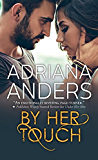 By Her Touch (Blank Canvas Book 2)
