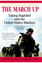 The March Up: Taking Baghdad with the United States Marines Kindle Edition