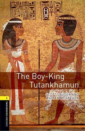Oxford Bookworms Library: Level 1:: The Boy-King Tutankhamunの詳細を見る