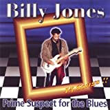 Prime Suspect for the Blues by Billy Jones (2003-04-28)