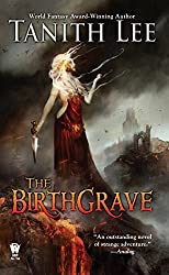 The Birthgrave: Birthgrave Trilogy: Book One (The Birthgrave Trilogy)