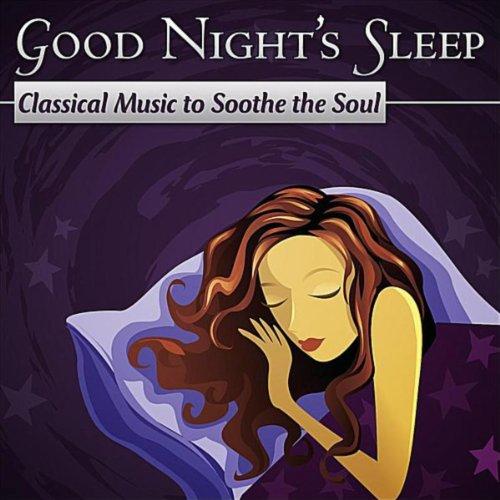 Good Night's Sleep: Classical ...