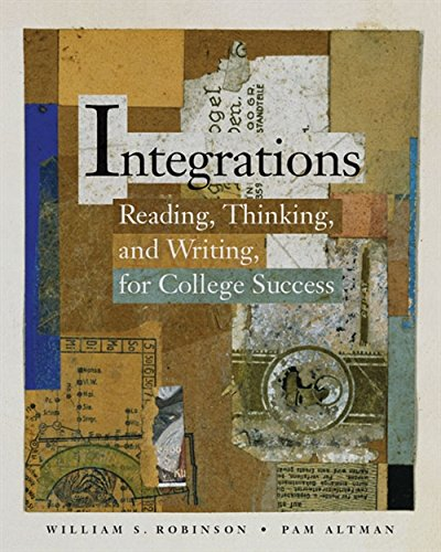 Integrations: Reading, Thinking, and Writing for College Success