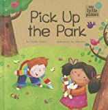 Pick up the Park, Charles Ghigna, 1404872280