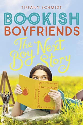The Boy Next Story: A Bookish Boyfriends Novel by [Schmidt, Tiffany]