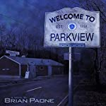 Welcome to Parkview | Brian Paone