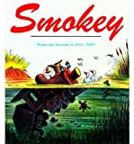 [(Smokey )] [Author: Bill Peet] [Oct-1983]