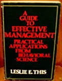 A Guide to Effective Management, Leslie E. This, 0201075598