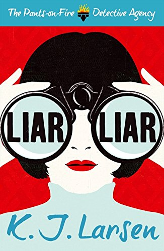Read Online Liar, Liar (The Pants on Fire Detective Agency) pdf epub