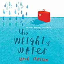 The Weight of Water Audiobook by Sarah Crossan Narrated by Susie Riddell