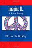 Imagine If..., Ellen Belitsky, 1494408538
