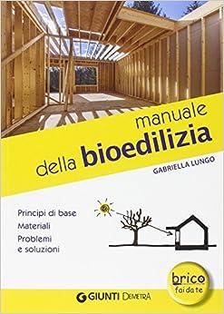 Descargar Elitetorrent Español Manuale Della Bioedilizia PDF PDF Online