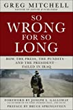 So Wrong for So Long, Greg Mitchell, 1402756577