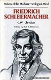 Friedrich Schleiermacher, C. W. Christian, 0849901324