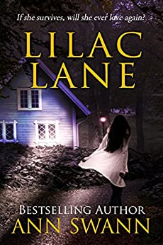 Lilac Lane (Stutter Creek Book 2) by [Swann, Ann]