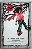 A Train for Jane, Norma Klein, 0912670347