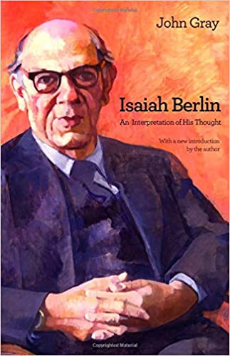 Isaiah Berlin: An Interpretation of His Thought