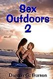 Sex Outdoors 2, Darren Burton, 1481069543