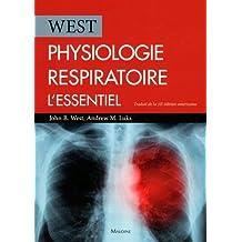 Physiologie Respiratoire: l'Essentiel