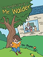 The Wonderful World of Mr. Walder