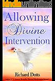 Allowing Divine Intervention
