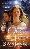 Once a Wolf, Susan Krinard, 0553580213