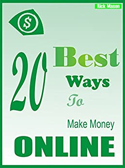 best 20 ways to make money online ebook rick. Black Bedroom Furniture Sets. Home Design Ideas