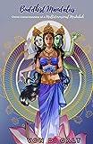 Buddhist Mandalas: Christ Consciousness of a