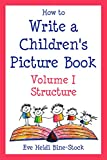 How to Write a Children's Picture Book, Vol. I
