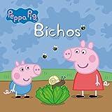 Bichos. Peppa Pig. Primeras Lecturas 3