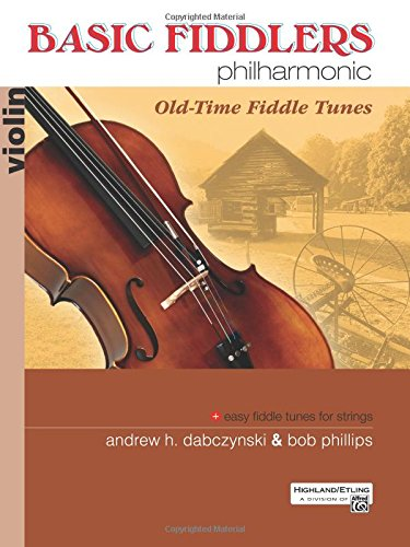 Basic Fiddlers Philharmonic Old-Time Fiddle Tunes: Violin (Old English Tune)