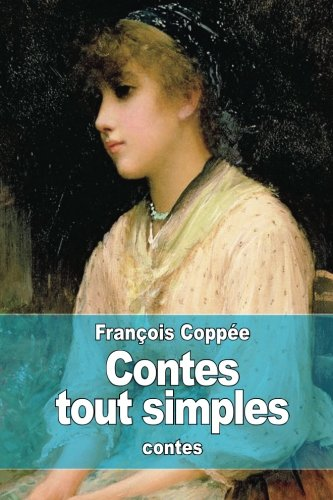 Contes tout simples (French Edition) pdf