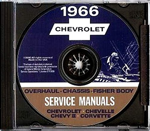 (A MUST FOR OWNERS, MECHANICS & RESTORERS - THE 1966 CHEVROLET REPAIR SHOP & SERVICE MANUAL CD INCLUDES: Biscayne, Bel Air, Impala, Super Sport, Chevelle, Malibu, SS 396, El Camino, Chevy II, Nova, and Corvette. CHEVY 66)