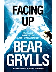 Facing Up: Remarkable Journey to the Summit of Everest
