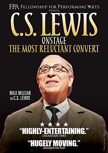 C.S. Lewis On Stage - The Most Reluctant Convert by Vision VideoGateway Films