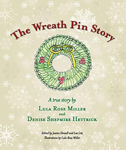 The Wreath Pin Story: A True Christmas Story