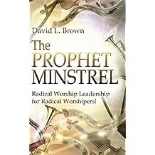 The Prophet Minstrel