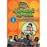 Standard Deviants School - Advanced Spanish, Program 5 - Modal & Reflexive Verbs