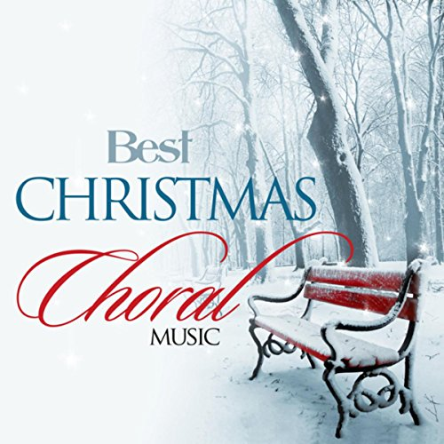 Best Christmas Choral Music