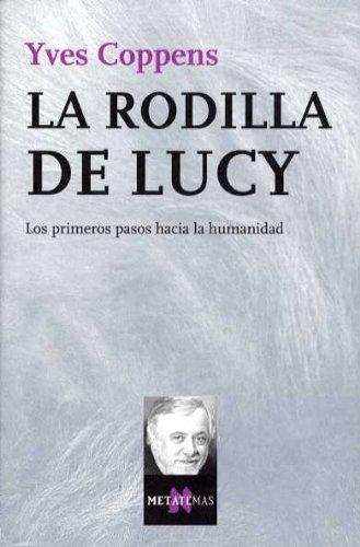 La Rodilla de Lucy (Spanish Edition)