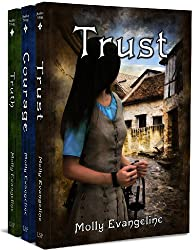 Makilien Trilogy (Truth, Courage, and Trust)