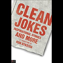 Clean Jokes, Inspirational Stories and More