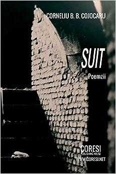 Corneliu B. B. Cojocaru - Suit: Poemzii
