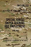FM 3-05.222 Special Forces Sniper Training and Employment: April 2003