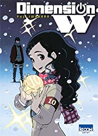 Dimension W, tome 10 par Yuji Iwahara