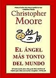 El ángel más tonto del mundo Ed. especial (Best seller)